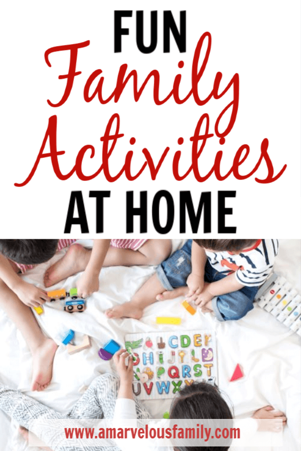 fun family activities at home